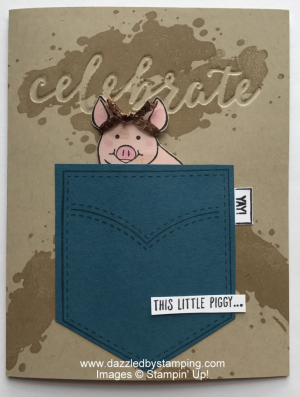 Pocketful of Sunshine, This Little Piggy, Thoughtful Banners, Happy Celebrations + Duo Celebrations folders, www.dazzledbystamping.com