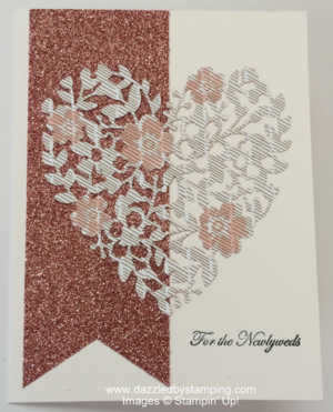 Bloomin Hearts Thinlit, Blushing Bride Glimmer Paper, www.dazzledbystamping.com