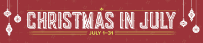 Christmas in July Promotion