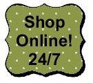 Shop online 24/7!