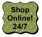 Click to shop online 24/7!