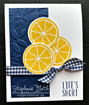 Lemon Zest, www.dazzledbystamping.com