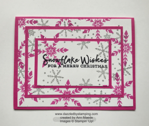 Triple Time Stamping, Snowflake Wishes, created by Ann Maede, www.dazzledbystamping.com